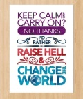 RaiseHellChangeWorld
